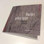 Muriel Valat-B, Parler plus loin, Editions Paraules, 2020.